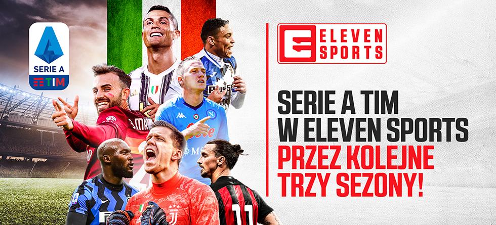 Piłkarskie rozgrywki włoskiej Serie A TIM przez trzy kolejne sezony tylko w Eleven Sports