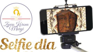 """""""Selfie dla Maryi"""". Nadesłano prawie 14 tys. zdjęć"""
