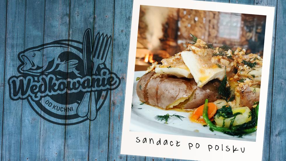 Wędkowanie od kuchni - Sandacz po polsku