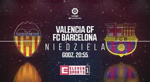 Valencia CF - FC Barcelona (zapowiedź)